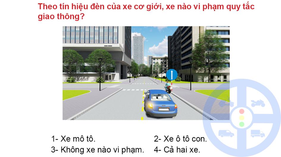 Theo tín hiệu đèn của xe cơ giới, xe nào vi phạm quy tắc giao thông?